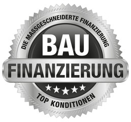 Bau-Finanzierung - Die maßgeschneiderte Finanzierung