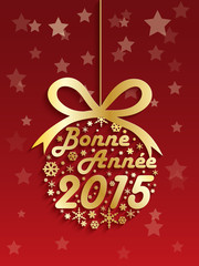 """Carte """"BONNE ANNEE 2015"""" (meilleurs voeux joyeuses fêtes)"""