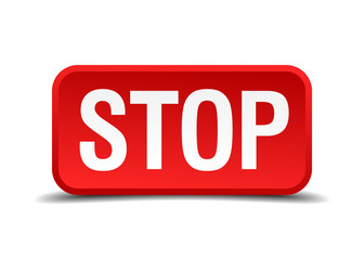 Stop red 3d square button isolated on white