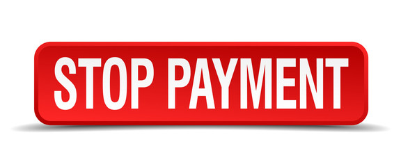 Stop payment red 3d square button isolated on white