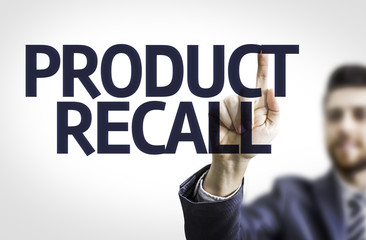 Business man pointing the text: Product Recall