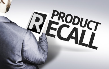 Business man with the text Product Recall