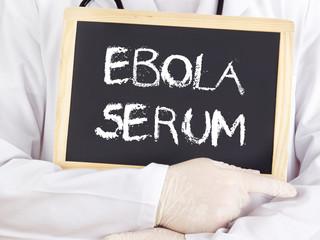 Doctor shows information: Ebola serum