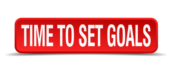 time to set goals red 3d square button isolated on white