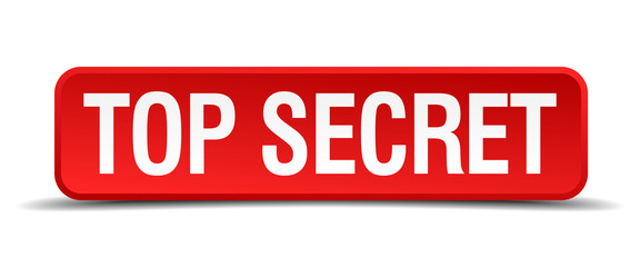 Top secret red 3d square button isolated on white