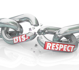 Disrespect Words 3d Chain Links Breaking Lack Respect Honor