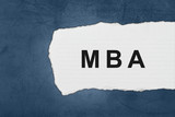 MBA or Master of Business Administration with white paper tears poster