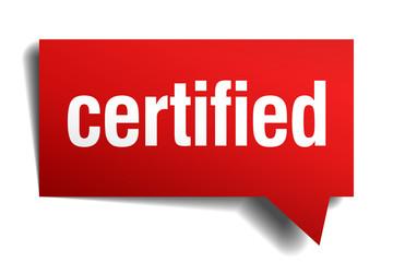 certified red 3d realistic paper speech bubble