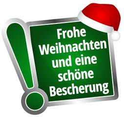 Frohe Weihnachten und eine schöne Bescherung!