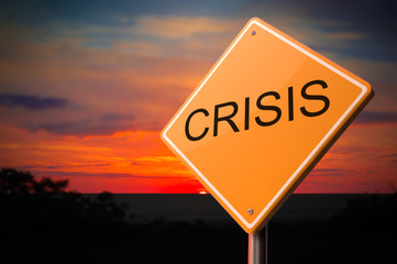 Crisis Inscription on Warning Road Sign.