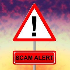Scam Alert Indicates Rip Off And Advertisement