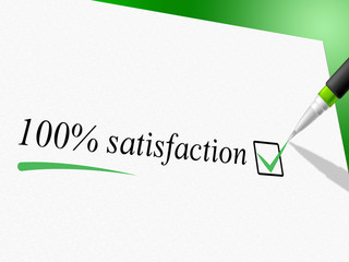 Hundred Percent Satisfaction Means Contentment