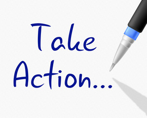 Take Action Indicates At This Time And Activism