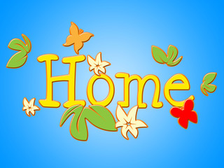 Home Flowers Indicates Household Florist And Residence