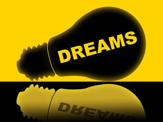 Dreams Lightbulb Indicates Hope Dreamer And Aim