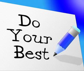Do Your Best Represents Try Hard And Correspondence