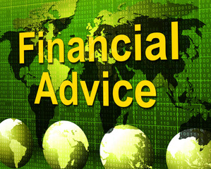 Financial Advice Indicates Business Help And Finances