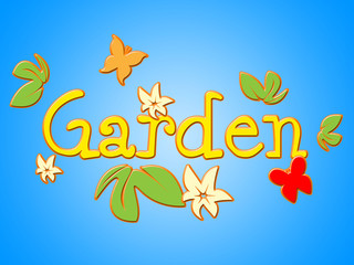 Garden Flowers Means Home Petals And Floral