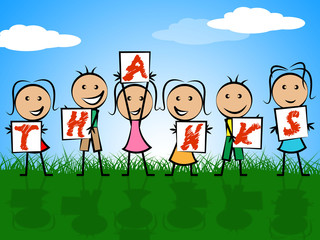 Kids Thanks Indicates Child Gratefulness And Appreciate