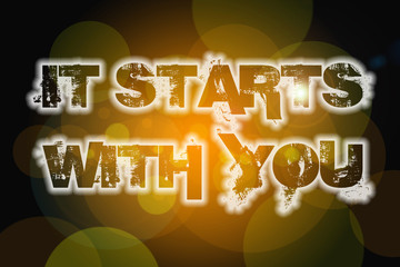 It Starts With You Concept