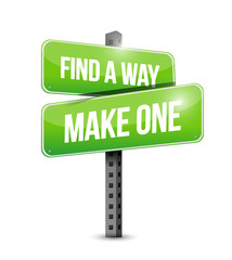find a way or make one street sign