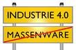 MASSENWARE vs INDUSTRIE 4.0_techn. Revolution - 3D