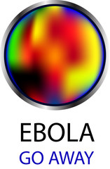 Ebola - go away