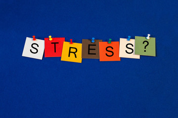Stress ..? Sign for business, health care and mental health.