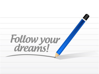 follow your dreams message illustration