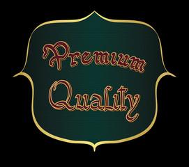 Label with handwritten inscription premium quality