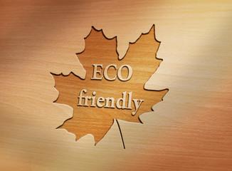 Eco Friendly - Holz