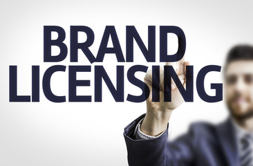 Business man pointing the text: Brand Licensing