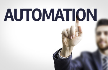 Business man pointing the text: Automation