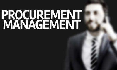 Business man with the text Procurement Management