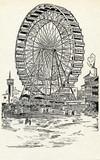 Chicago Exposition 1893 - The Ferris Wheel