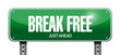 break free street sign illustration