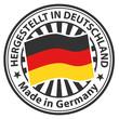 Sign Made in Germany. Hergestellt in Deutschland