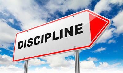 Discipline on Red Road Sign.