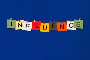 Influence - business concept, sales techniques & marketing