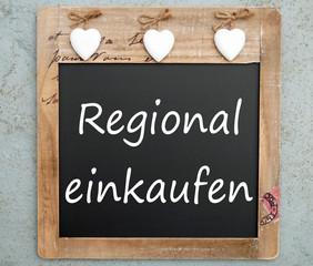 Regional einkaufen - Kreidetafel
