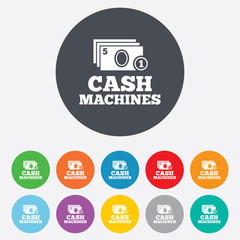 Cash and coin machines sign icon. Paper money.