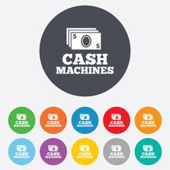 Cash machines sign icon. Paper money symbol.
