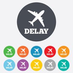 Delayed flight sign icon. Airport delay symbol.
