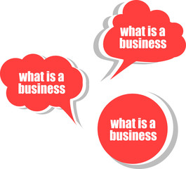 what is a business. Set of stickers, labels, tags. Business