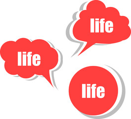 life. Set of stickers, labels, tags. Template for infographics