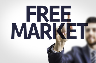 Business man pointing the text: Free Market