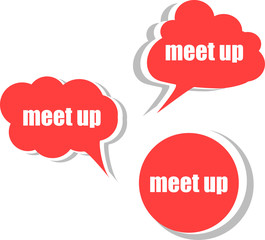meet up. Set of stickers, labels, tags. Business banners
