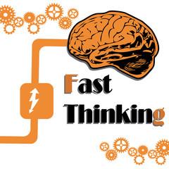 Fast thinking