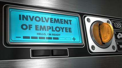 Involvement of Employee in Display on Vending Machine.