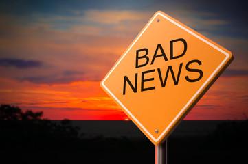 Bad News on Warning Road Sign.
